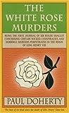 The White Rose Murders (Tudor Mysteries 1)