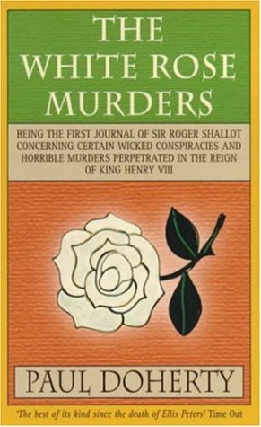 The White Rose Murders (Tudor Mysteries 1)