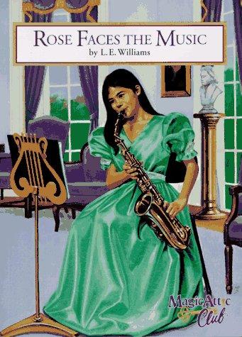 Rose Faces the Music, L. E. WILLIAMS, BILL DODGE, RICH GROTE