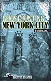 Ghosthunting New York City (America's Haunted Road Trip)
