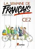 LA SEMAINE DE FRANCAIS CE2. Lecture et activités de français
