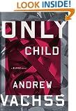 Only Child: A Burke Novel (Burke Novels)