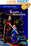 Knights of the Round Table (A Steppin...