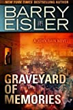 Graveyard of Memories (A John Rain Novel) by Eisler, Barry (2014) Paperback