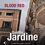 Blood Red (       UNABRIDGED) by Quintin Jardine Narrated by Hilary Neville