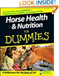 Horse Health & Nutrition For Dummies