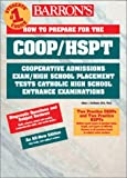 How to Prepare for the COOP/HSPT (Barron's COOP/HSPT/TACHS) (0764113771) by Peters, Max