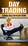 img - for Day Trading: Cardinal Rules for Passive Income (Investing, Investment, Stock Investing) book / textbook / text book