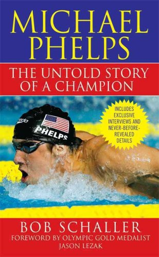Michael Phelps: The Untold Story of a Champion, Bob Schaller