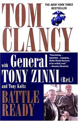 Battle Ready (Commander Series), Tom Clancy, Tony Zinni, Tony Koltz