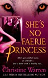 She's No Faerie Princess (The Others, Book 2) (Others Novels) (031236587X) by Warren, Christine