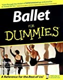 img - for Ballet For Dummies by Speck, Scott, Cisneros, Evelyn (2003) Paperback book / textbook / text book