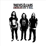 American Rock and Roll - Thieves and Liars