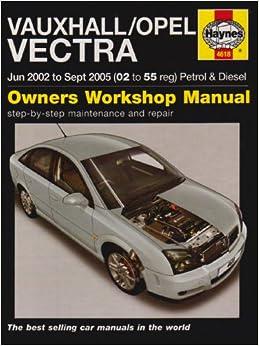 Vauxhall/Opel Vectra Petrol and Diesel Service and Repair Manual: 2002