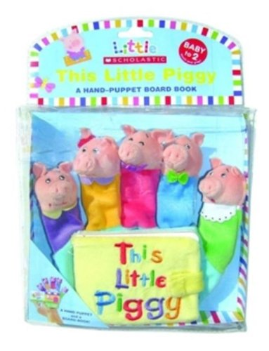 This Little Piggy: A Hand-Puppet Board Book (Little Scholastic) front-464843