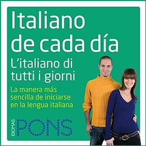 Italiano de cada día [Everyday Italian] Audiobook