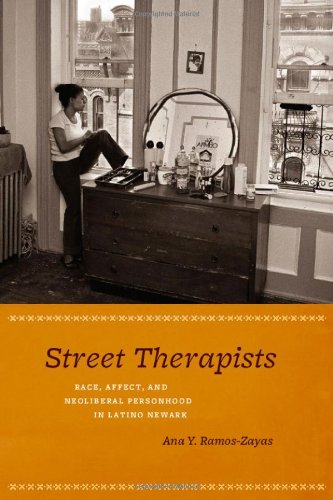 Street Therapists: Race, Affect, And Neoliberal Personhood In Latino Newark