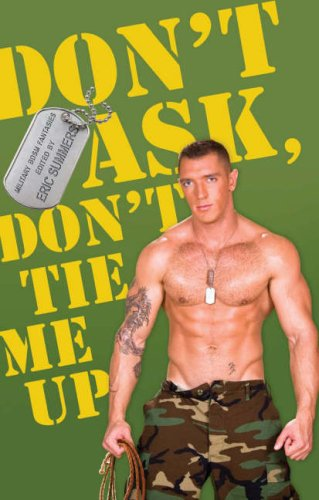 Don't Ask, Don't Tie Me Up: Military BDSM Fantasies