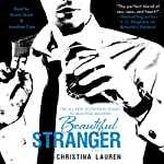 Beautiful Stranger (       UNABRIDGED) by Christina Lauren Narrated by Grace Grant, Jonathan R. Cole