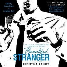 Beautiful Stranger   Livre audio Auteur(s) : Christina Lauren Narrateur(s) : Grace Grant, Jonathan R. Cole