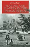 img - for Slaving and Slavery in the Indian Ocean book / textbook / text book
