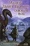 The Children of Kings: A Darkover Novel