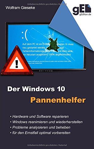 Buchcover: Der Windows 10 Pannenhelfer: Probleme erkennen, Lösungen finden, Fehler beheben