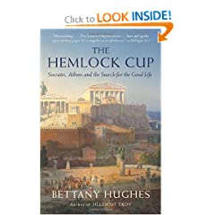 The Hemlock Cup: Socrates, Athens and the Search for the Good Life (Vintage) by Bettany Hughes