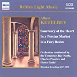 Ket�lbey: Sanctuary of the Heart / In a Persian Market [Recorded 1917-1939]by Dennis Noble et al