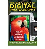 img - for [(The Basic Book of Digital Photography: How to Shoot, Enhance, and Share Your Digital Pictures )] [Author: Tom Grimm] [Oct-2009] book / textbook / text book