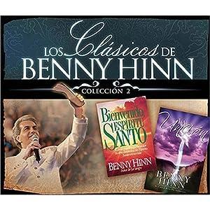 Los Clasicos de Benny Hinn II [Benny Hinn's Classics, Collection 2] Audiobook