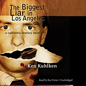 The Biggest Liar in Los Angeles | [Ken Kuhlken]