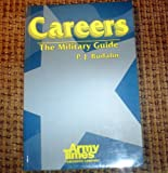 img - for Careers: The military guide book / textbook / text book