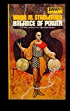 Balance of Power (Daedalus Mission, Bk. 5) (0879974370) by Brian M. Stableford