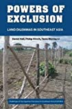 img - for Powers of Exclusion: Land Dilemmas in Southeast Asia book / textbook / text book