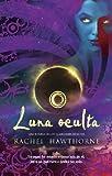 Luna oculta (Trakatrá) (Spanish Edition)