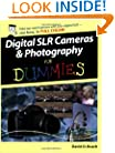 Digital SLR Cameras & Photography For Dummies (For Dummies (Computers))