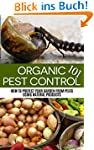 Organic Pest Control 101: How to Prot...
