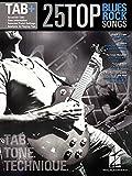 25 Top Blues/Rock Songs: Tab. Tone. Technique.