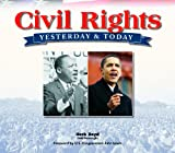img - for Civil Rights, Yesterday & Today book / textbook / text book