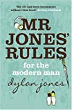 Mr.Jones' Rules for the Modern Man (0340920866) by Jones, Dylan