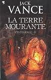 "Afficher ""La terre mourante n° 2<br /> La terre mourante"""