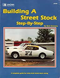 Building a Street Stock Step-By-Step