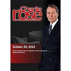 Charlie Rose - Nancy Pelosi (October 25, 2012)
