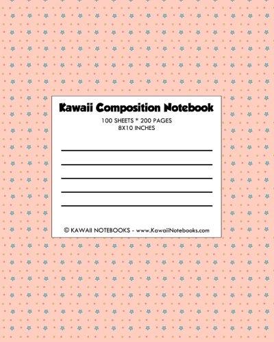 Kawaii Composition Notebook: A Super-Cute Composition Notebook From Kawaii Notebooks