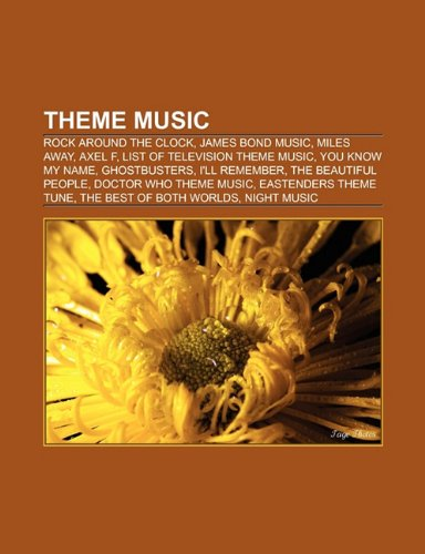 theme-music-rock-around-the-clock-james-bond-music-miles-away-axel-f-wavin-flag-list-of-television-t