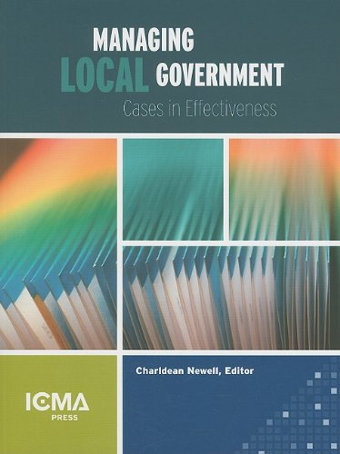 Managing Local Government: Cases in Effectiveness