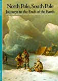 Discoveries: North Pole, South Pole (Discoveries (Abrams))