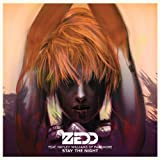 Zedd Stay The Night -2tr-