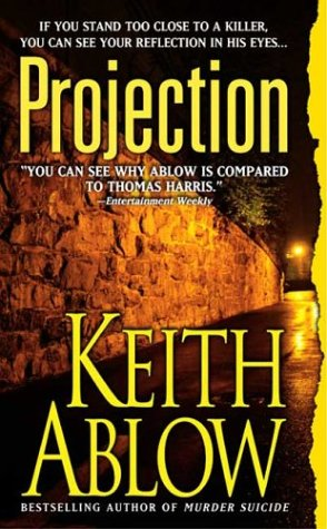 Projection (Frank Clevenger), Keith Ablow